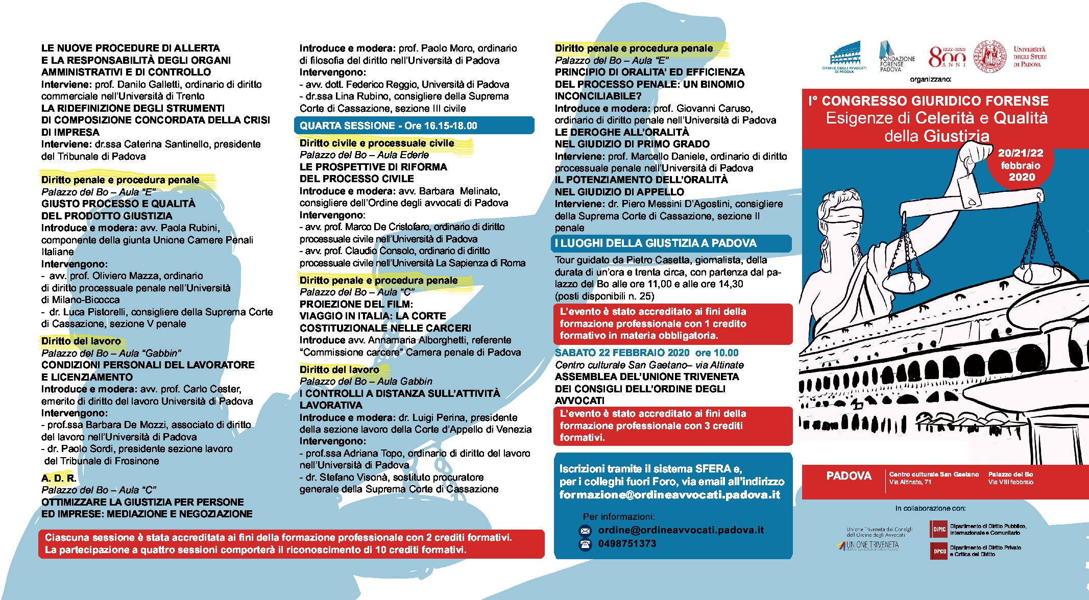 I° Congresso Giuridico Forense 20-21 e 22-2-2020 Padova Centro Culturale San Gaetano e Palazzo del Bo'
